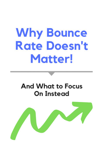 Bounce Rate Doesn't Matter