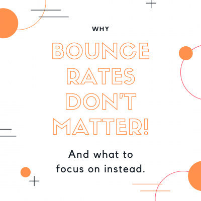 Why Bounce Rates Don't Matter